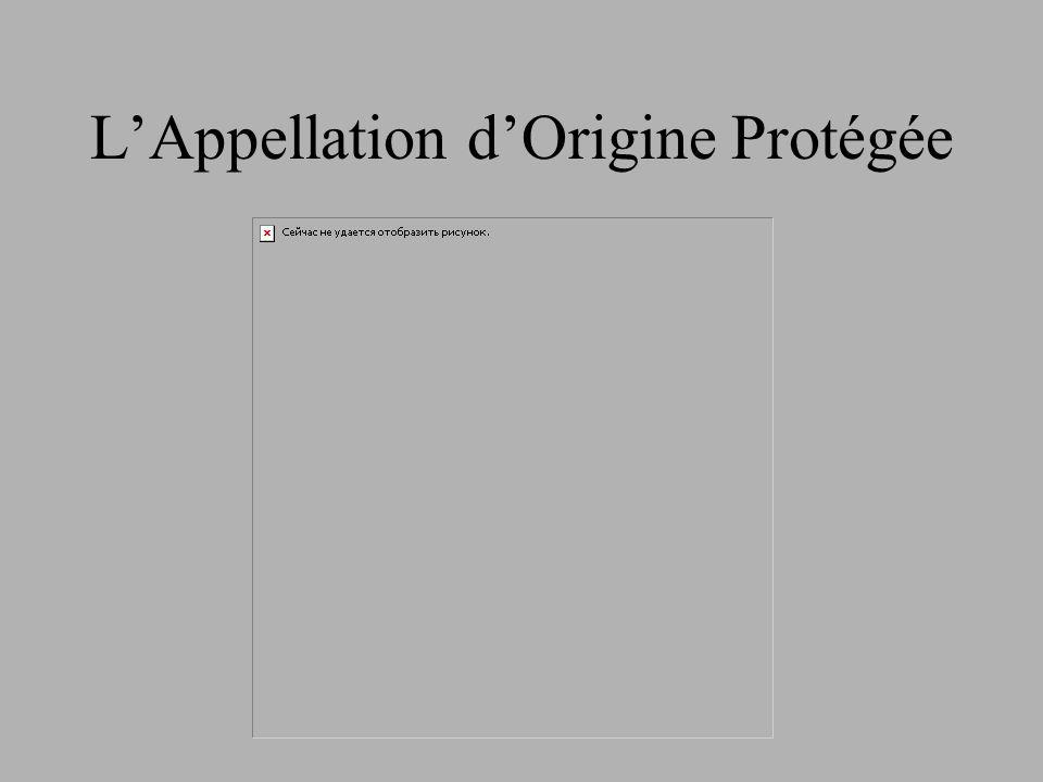 L'Appellation d'Origine Protégée
