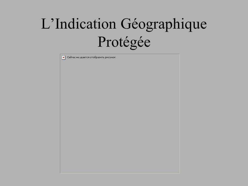 L'Indication Géographique Protégée