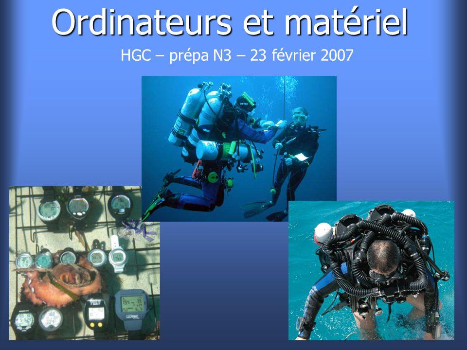 Ordinateurs et matériel HGC – prépa N3 – 23 février 2007