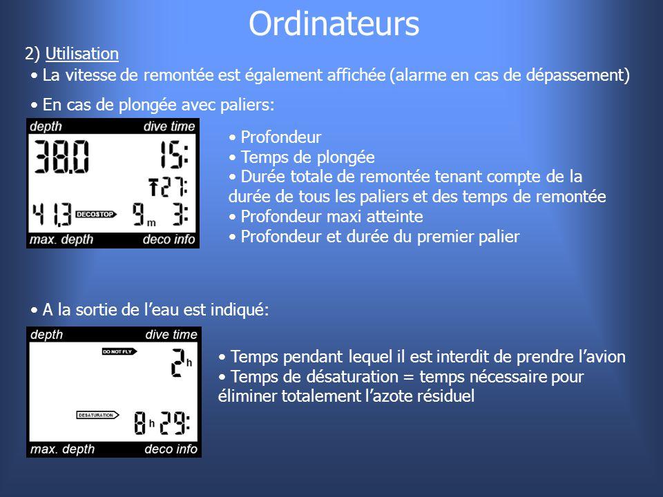 Ordinateurs 2) Utilisation La vitesse de remontée est également affichée (alarme en cas de dépassement) En cas de plongée avec paliers: Profondeur Tem