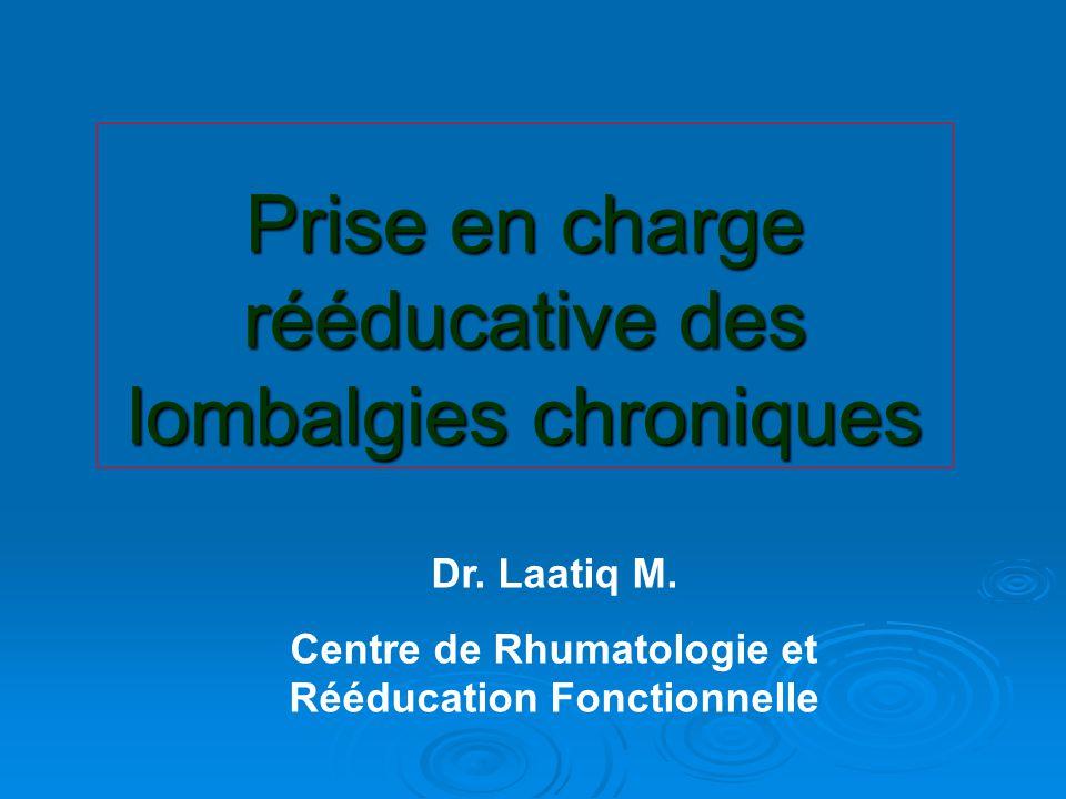 Prise en charge rééducative des lombalgies chroniques Dr.