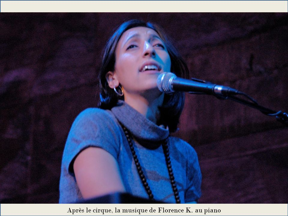 Après le cirque, la musique de Florence K. au piano