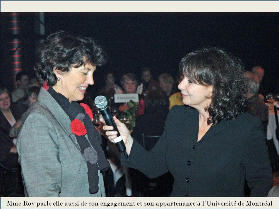 Mme Roy parle elle aussi de son engagement et son appartenance à l'Université de Montréal