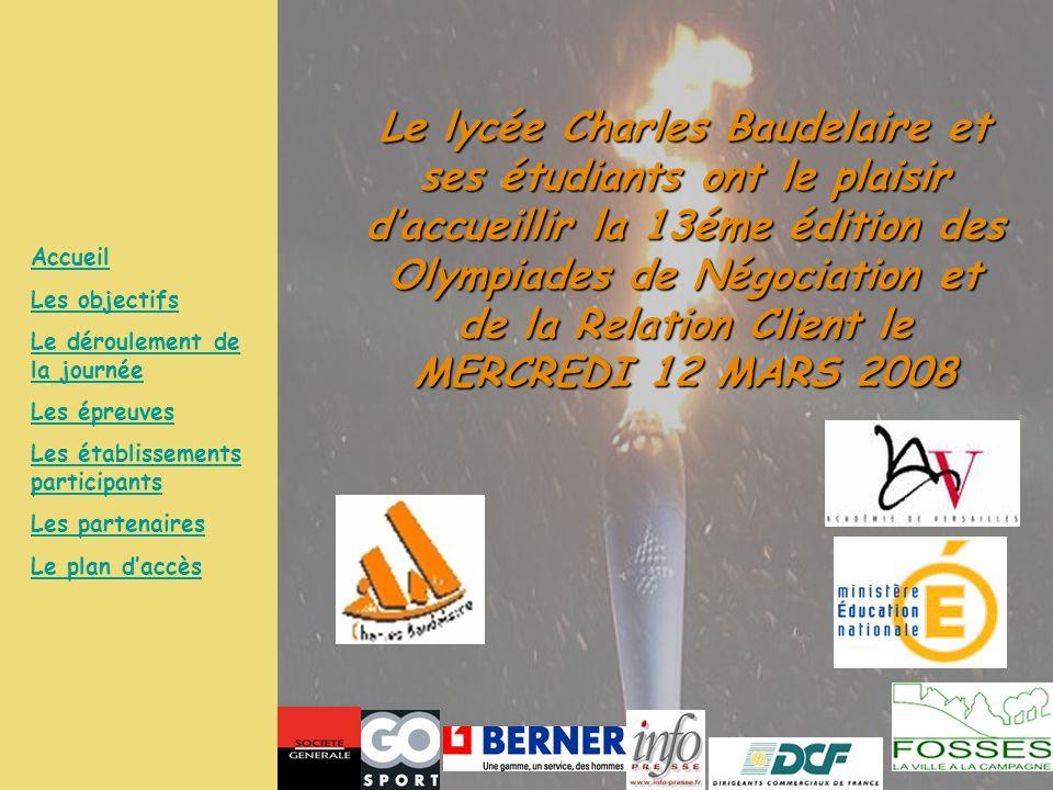 Le lycée Charles Baudelaire et ses étudiants ont le plaisir d'accueillir la 13éme édition des Olympiades de Négociation et de la Relation Client le ME