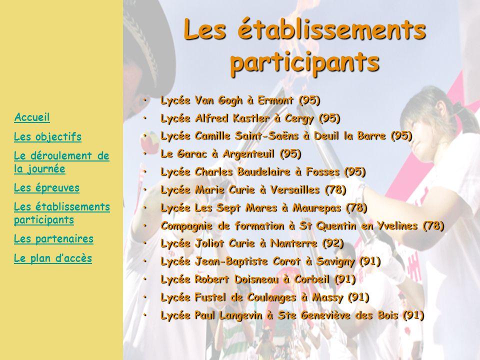Les établissements participants Lycée Van Gogh à Ermont (95)Lycée Van Gogh à Ermont (95) Lycée Alfred Kastler à Cergy (95)Lycée Alfred Kastler à Cergy
