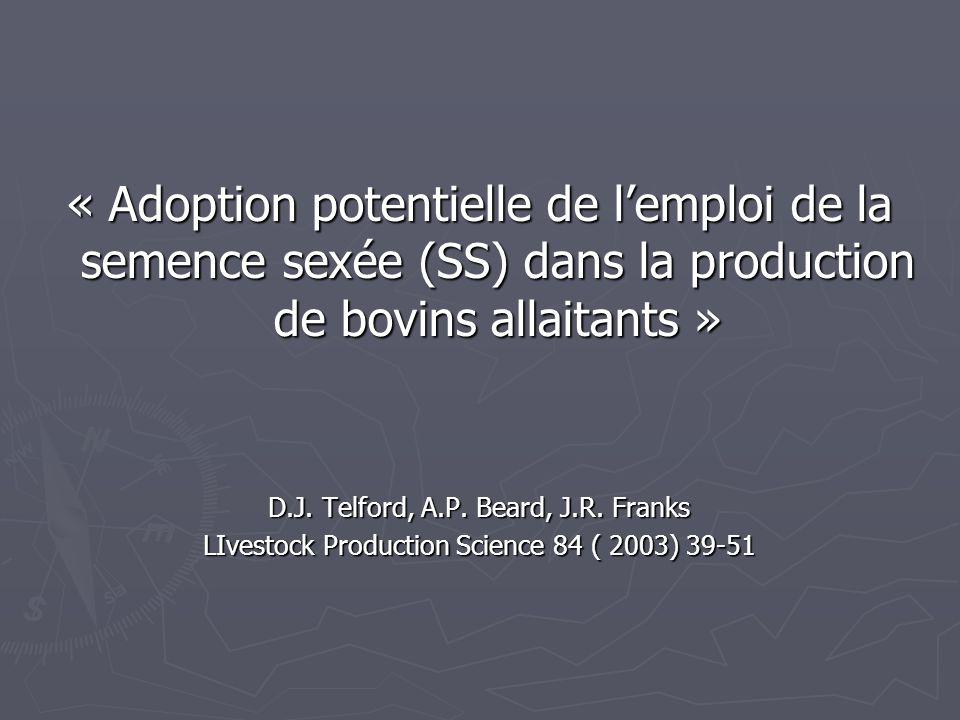 « Adoption potentielle de l'emploi de la semence sexée (SS) dans la production de bovins allaitants » D.J.