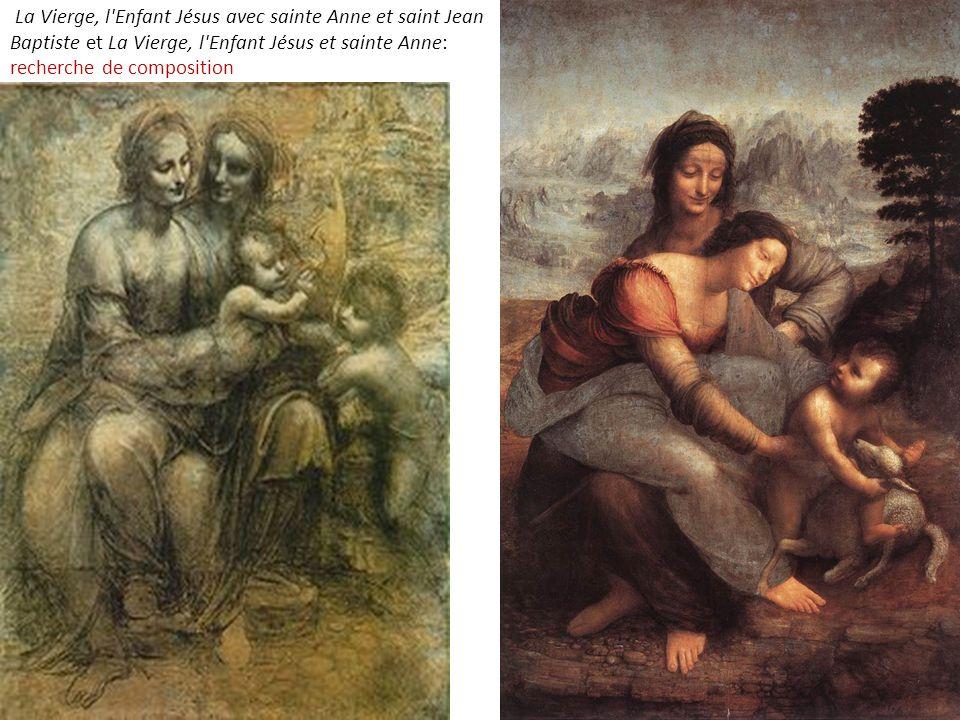 La Vierge, l'Enfant Jésus avec sainte Anne et saint Jean Baptiste et La Vierge, l'Enfant Jésus et sainte Anne: recherche de composition