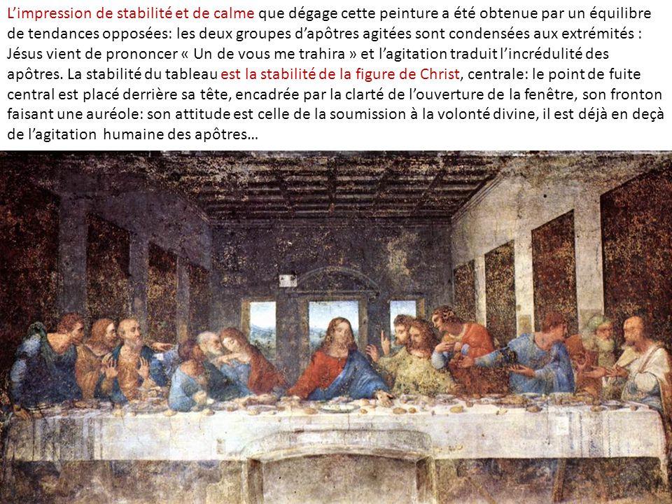 L'impression de stabilité et de calme que dégage cette peinture a été obtenue par un équilibre de tendances opposées: les deux groupes d'apôtres agité