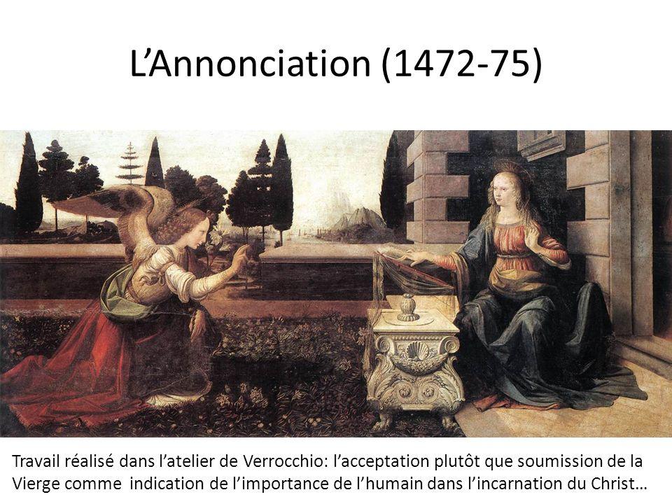 L'Annonciation (1472-75) Travail réalisé dans l'atelier de Verrocchio: l'acceptation plutôt que soumission de la Vierge comme indication de l'importan