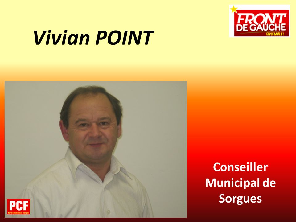 Conseiller Municipal de Sorgues Vivian POINT