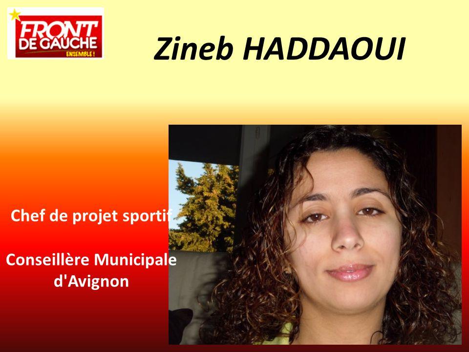 Zineb HADDAOUI Chef de projet sportif Conseillère Municipale d'Avignon