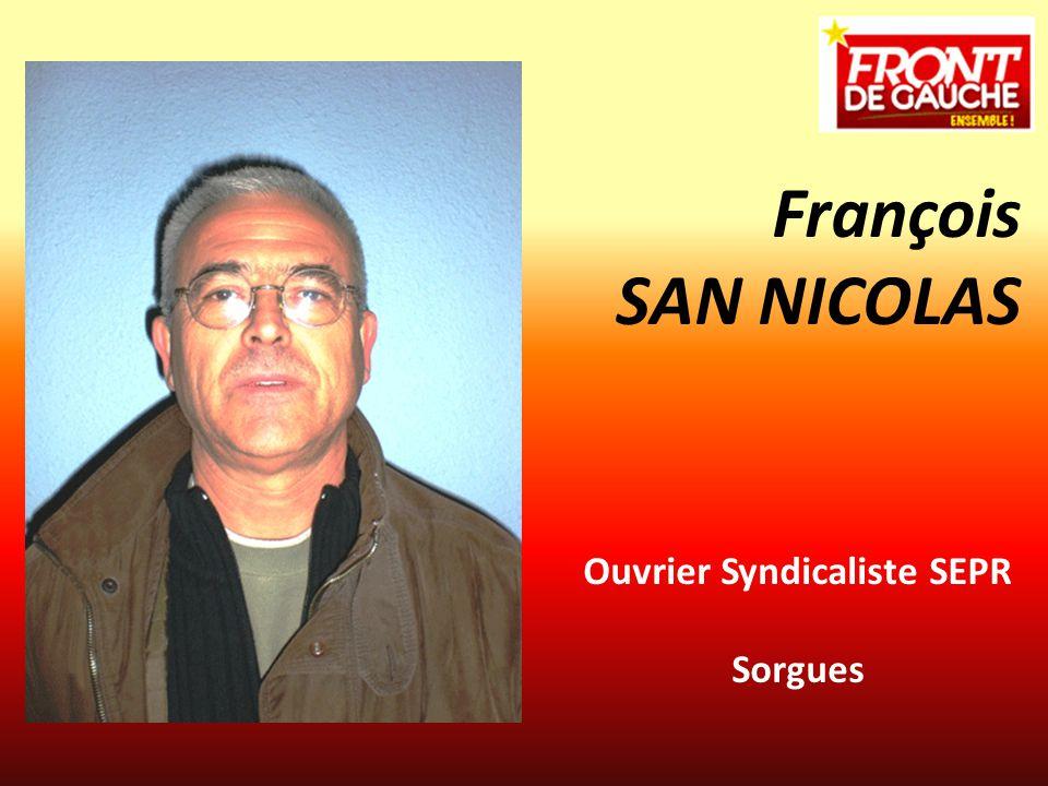 Ouvrier Syndicaliste SEPR Sorgues François SAN NICOLAS