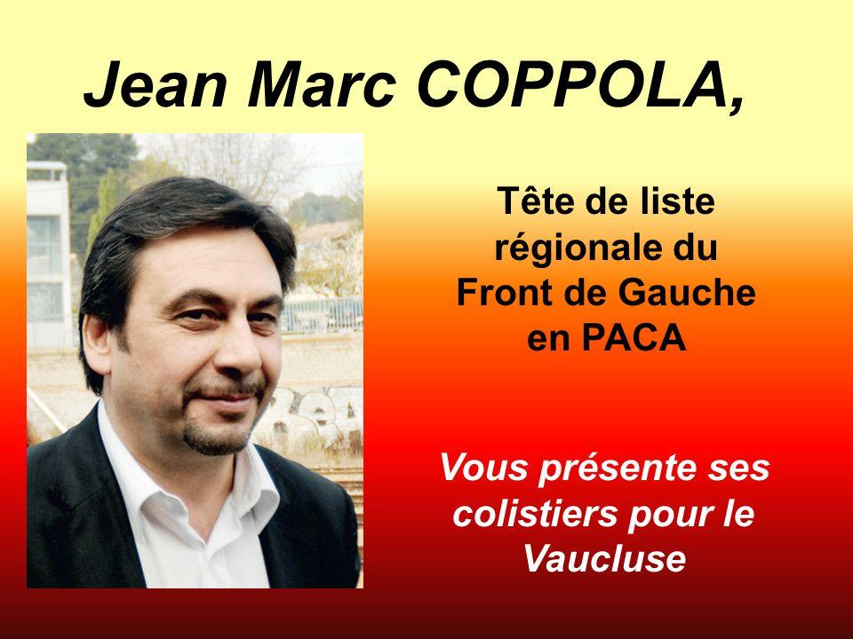 Je m'engage à voter et faire voter Front de Gauche pour la Région Provence-Alpes-Côte d'Azur.