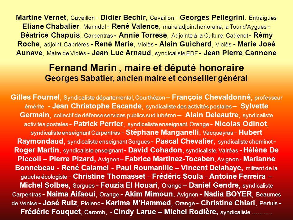 Martine Vernet, Cavaillon - Didier Bechir, Cavaillon - Georges Pellegrini, Entraigues Eliane Chabalier, Merindol - René Valence, maire adjoint honorai