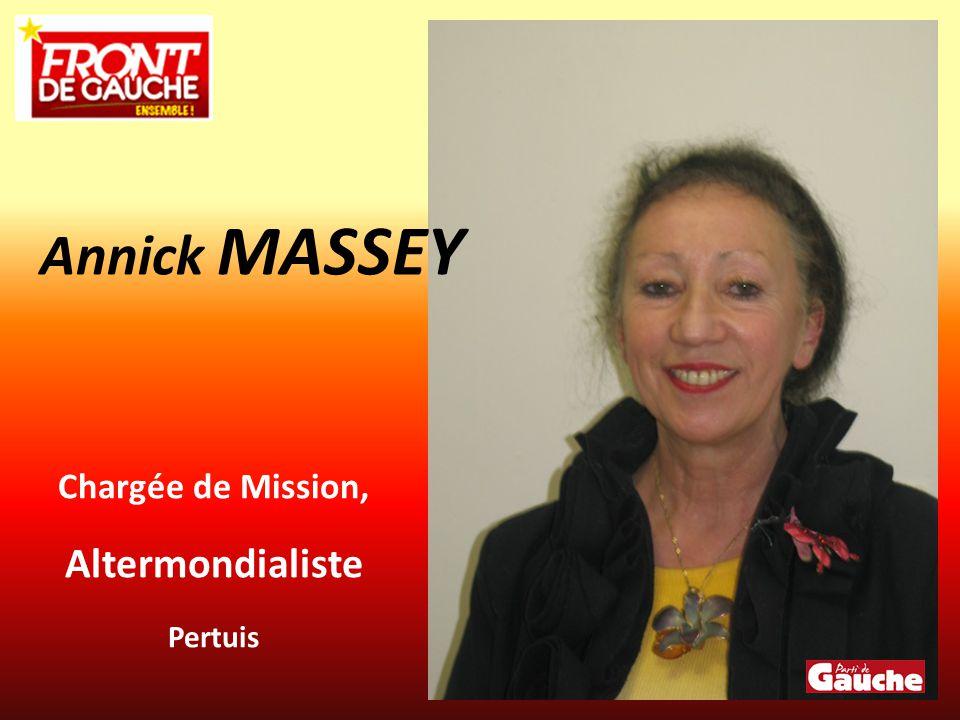 Chargée de Mission, Altermondialiste Pertuis Annick MASSEY