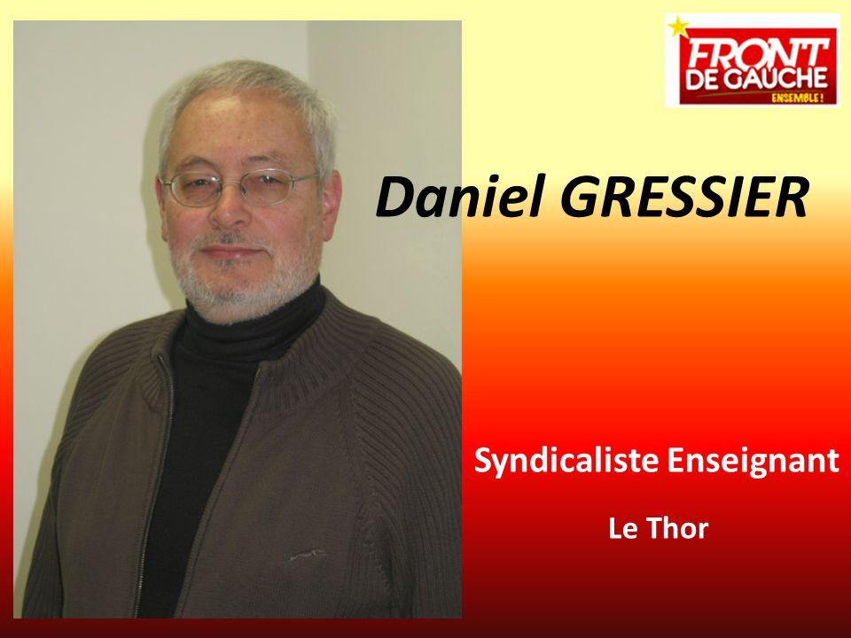 Syndicaliste Enseignant Le Thor Daniel GRESSIER