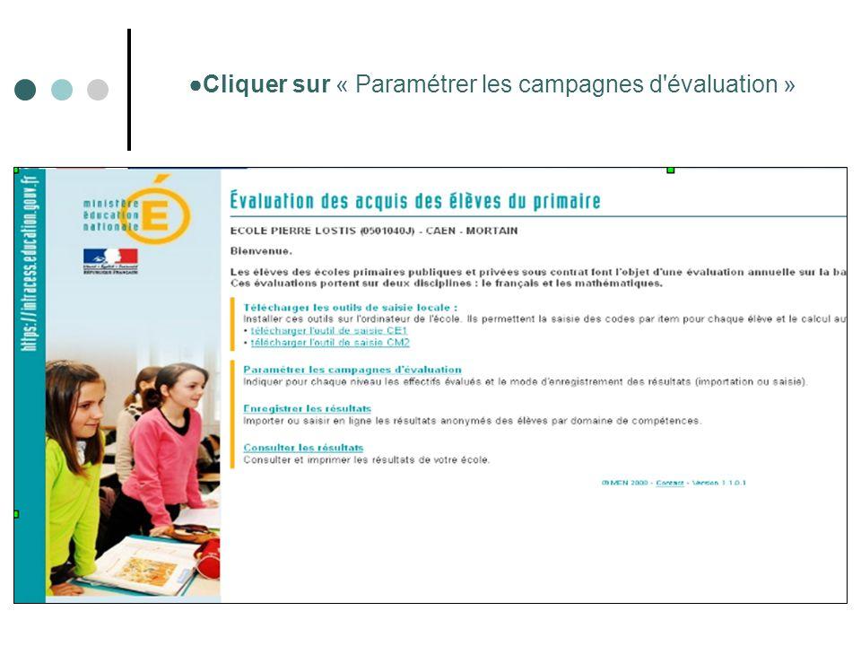 ●Cliquer sur « Paramétrer les campagnes d évaluation »