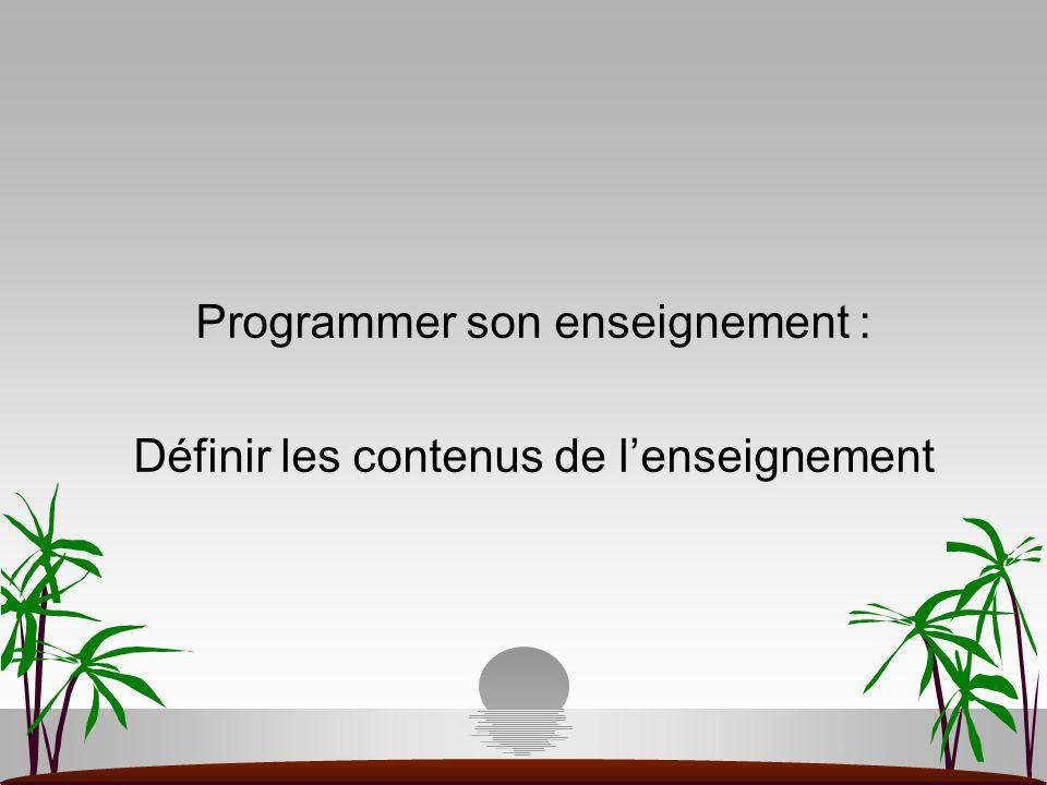 Programmer son enseignement : Définir les contenus de l'enseignement