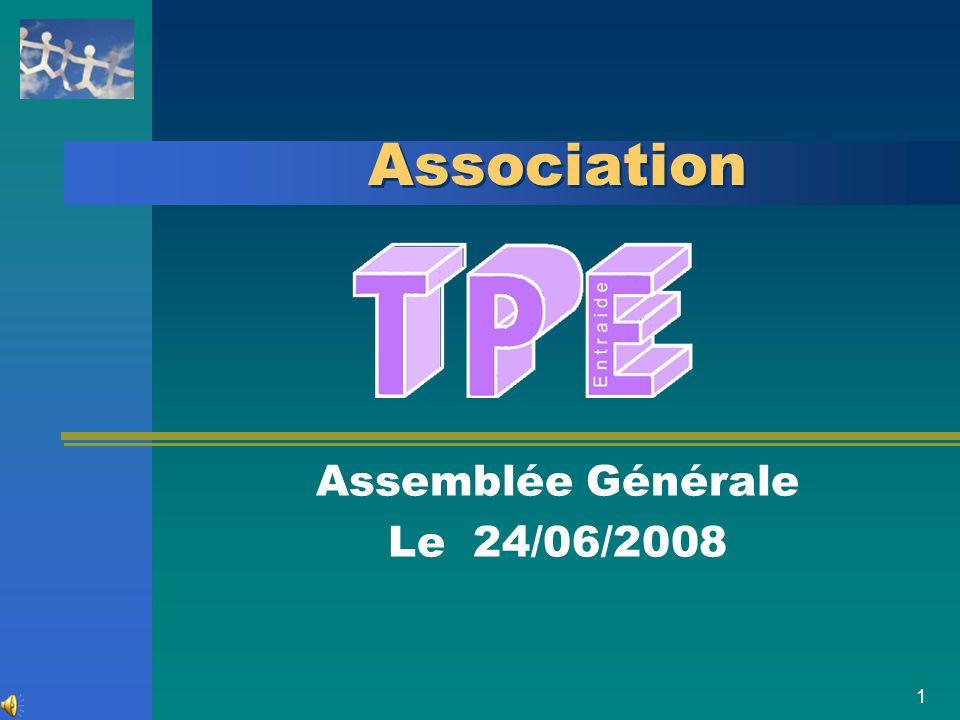 1 Association Assemblée Générale Le 24/06/2008
