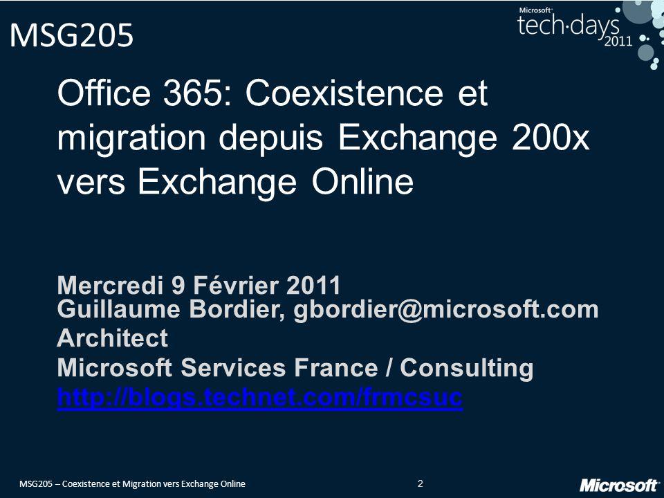 MSG205 – Coexistence et Migration vers Exchange Online 53 Question 2 La fédération Exchange repose sur ADFS v2 Oui Non