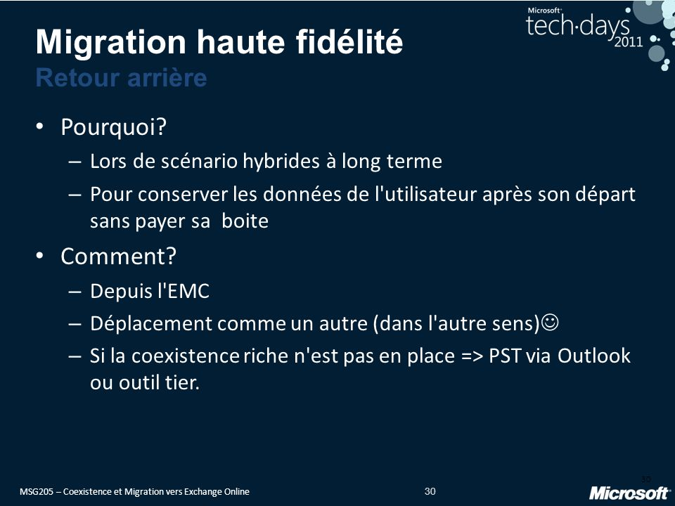 MSG205 – Coexistence et Migration vers Exchange Online 30 Pourquoi.