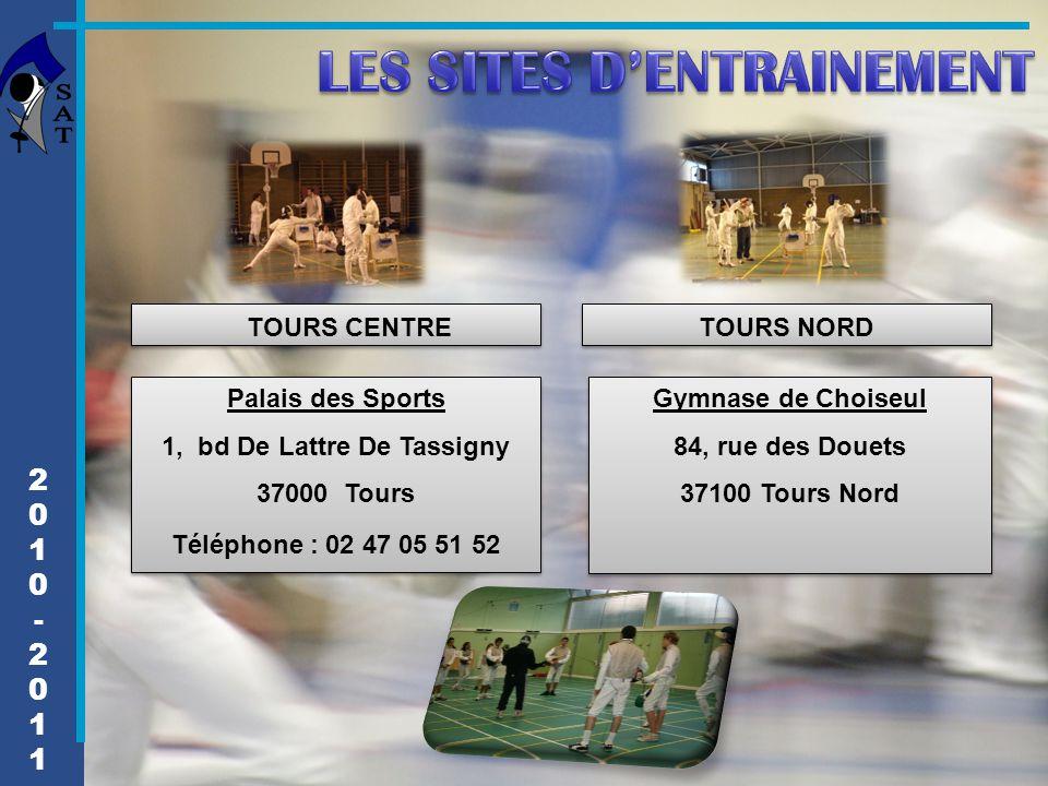 TOURS CENTRE TOURS NORD Palais des Sports 1, bd De Lattre De Tassigny 37000 Tours Téléphone : 02 47 05 51 52 Palais des Sports 1, bd De Lattre De Tass