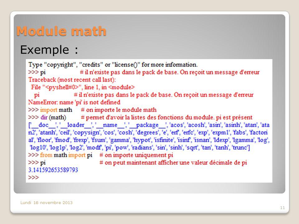 Module math Lundi 18 novembre 2013 11 Exemple :