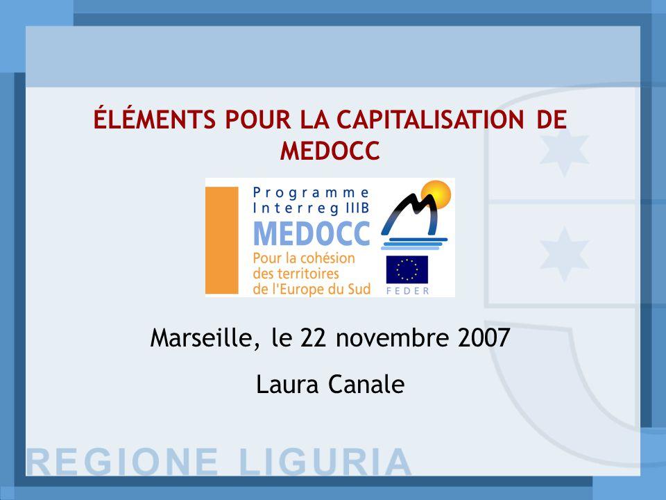 ÉLÉMENTS POUR LA CAPITALISATION DE MEDOCC Marseille, le 22 novembre 2007 Laura Canale