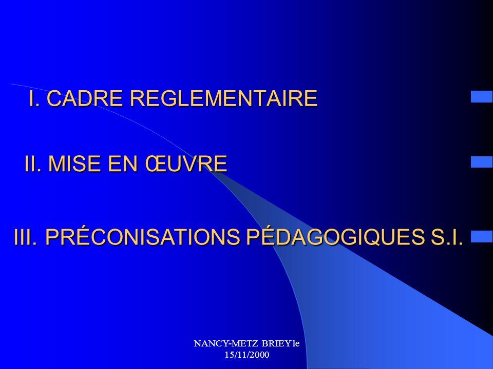 NANCY-METZ BRIEY le 15/11/2000 LES TPE EN SCIENCES DE L'INGENIEUR