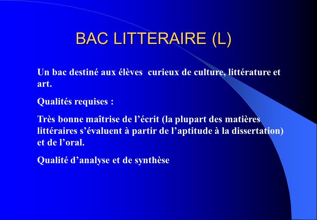 Un bac destiné aux élèves curieux de culture, littérature et art. Qualités requises : Très bonne maîtrise de l'écrit (la plupart des matières littérai