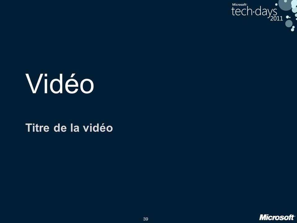 39 Vidéo Titre de la vidéo