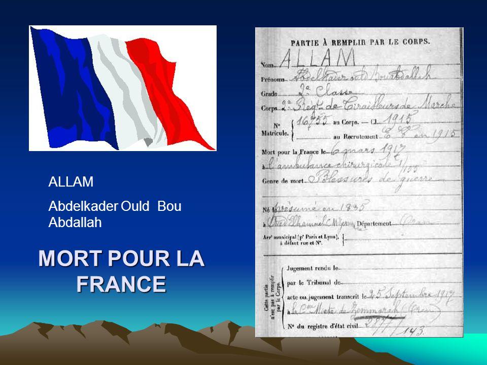MORT POUR LA FRANCE ALLAM Abdelkader Ould Mohamed