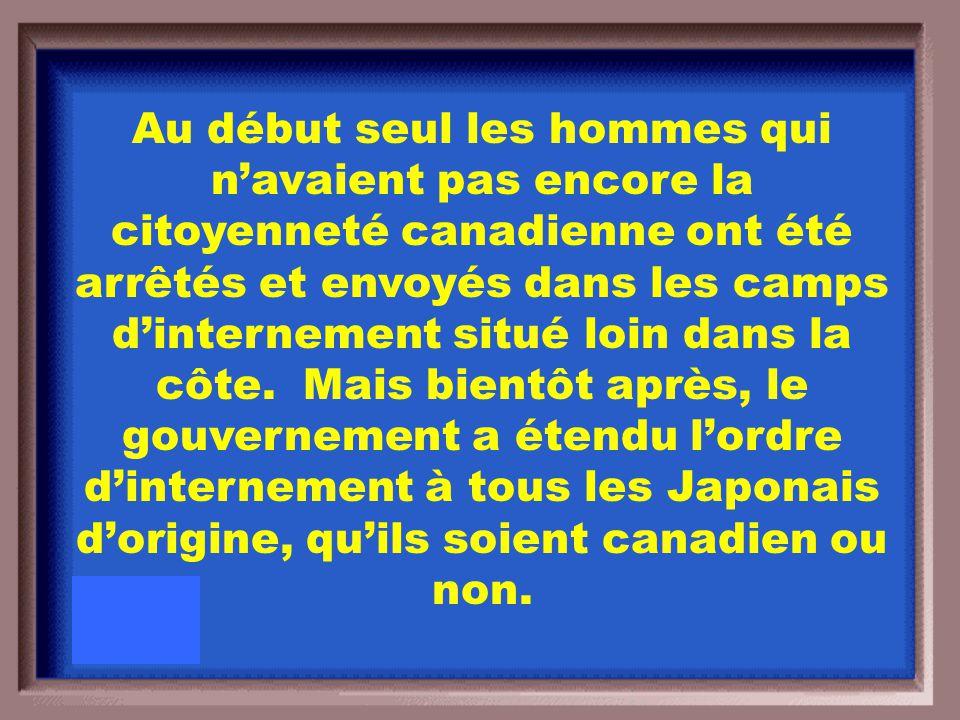 Expliquez ce que le gouvernement du Canada (Ottawa) a fait à tous les japonais d'origine.