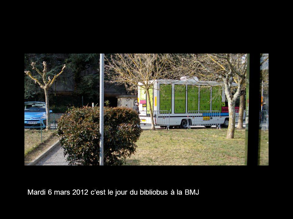 Mardi 6 mars 2012 c'est le jour du bibliobus à la BMJ