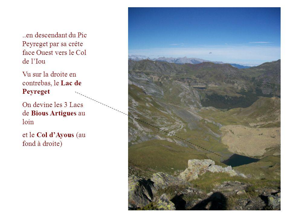 ..en descendant du Pic Peyreget par sa crête face Ouest vers le Col de l'Iou Vu sur la droite en contrebas, le Lac de Peyreget On devine les 3 Lacs de