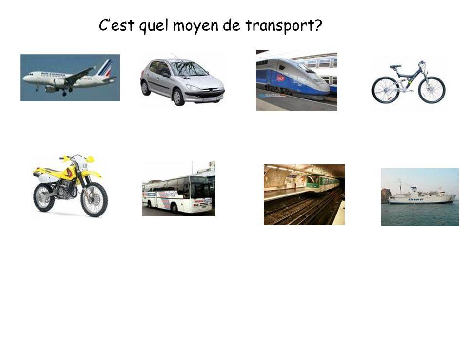 C'est quel moyen de transport?