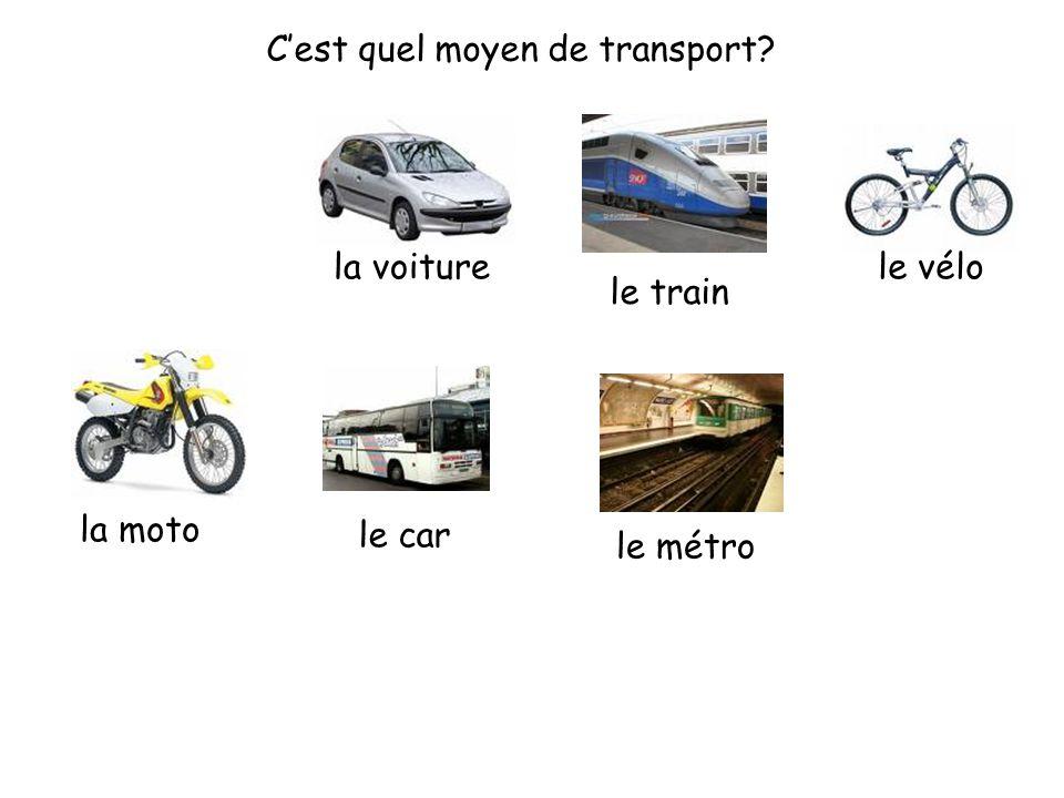 C'est quel moyen de transport? la voiture le train le vélo la moto le car le métro