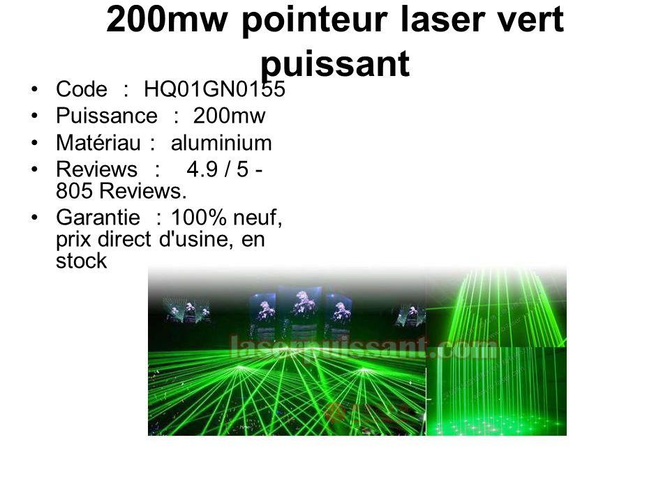 200mw pointeur laser vert puissant Code : HQ01GN0155 Puissance : 200mw Matériau : aluminium Reviews : 4.9 / 5 - 805 Reviews.