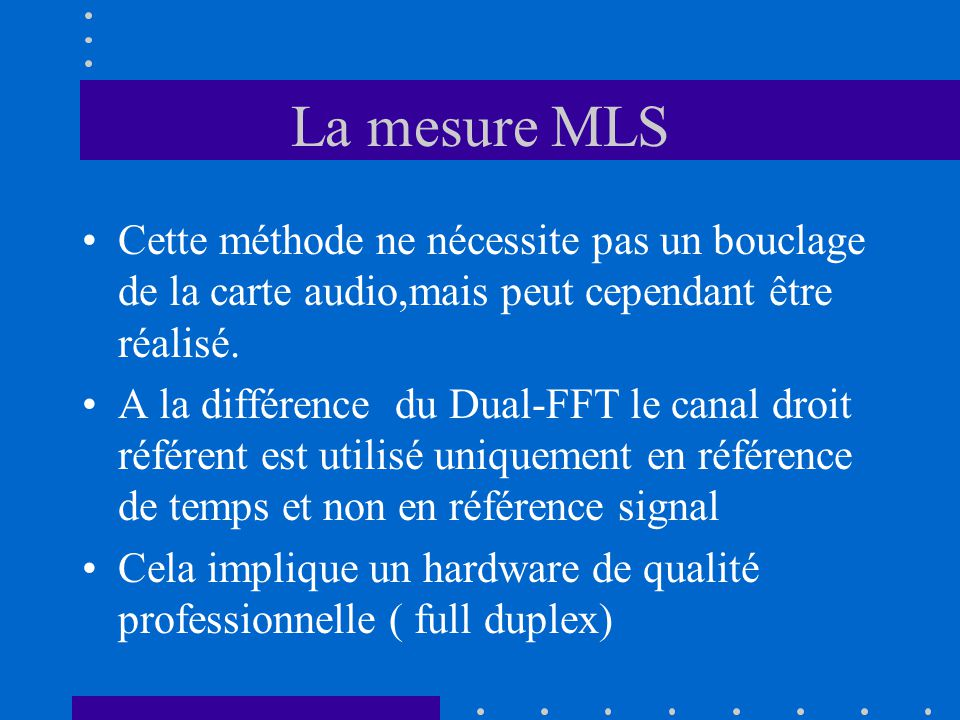 La mesure MLS Convertiseur AD/ DA le plus transparent possible.
