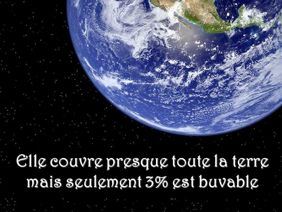 La même eau qui existait sur la terre y'a des milliards d'années existe encore aujourd'hui