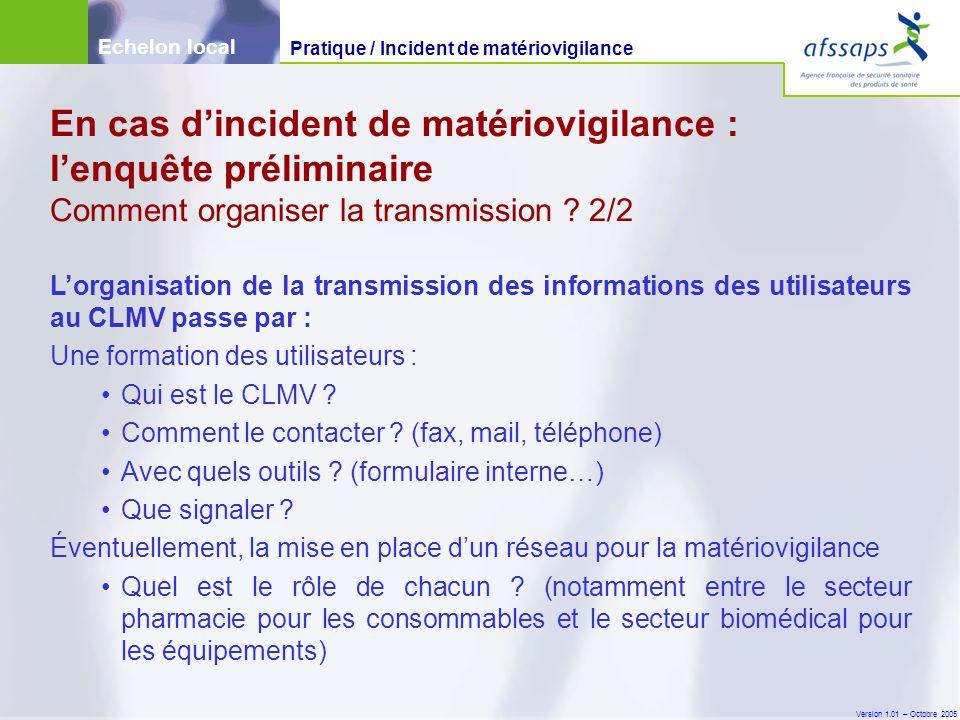 Version 1.01 – Octobre 2005 L'organisation de la transmission des informations des utilisateurs au CLMV passe par : Une formation des utilisateurs : Q