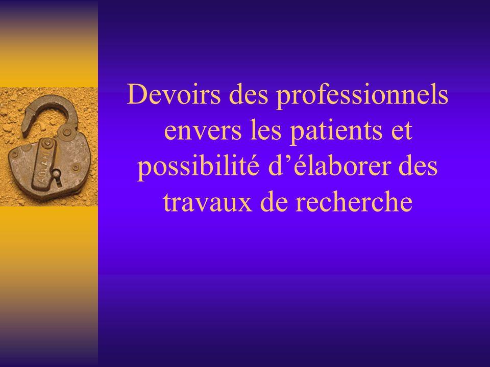  La LOI HURIET (20.12.1980) relative à la protection des personnes se prêtant à des expérimentations cliniques