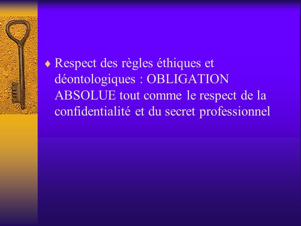  Que le chercheur soit novice ou expert, le respect des règles éthiques et déontologiques reste une obligation  L'étudiant en soins infirmiers n'est
