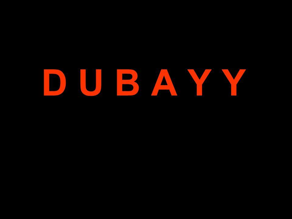 D U B A Y Y
