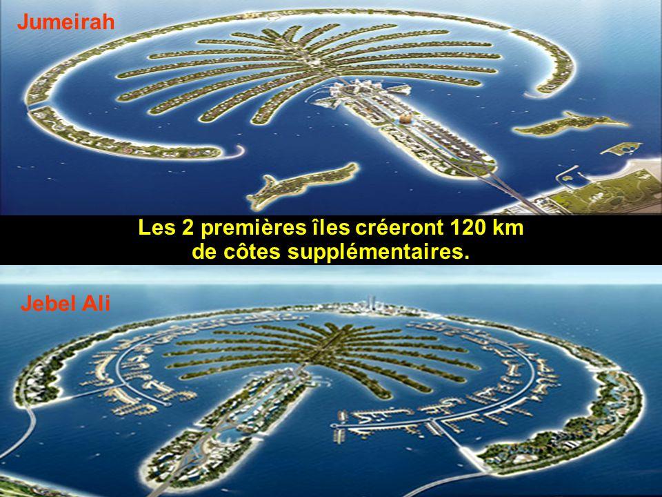 Jumeirah Les 2 premières îles créeront 120 km de côtes supplémentaires. Jebel Ali