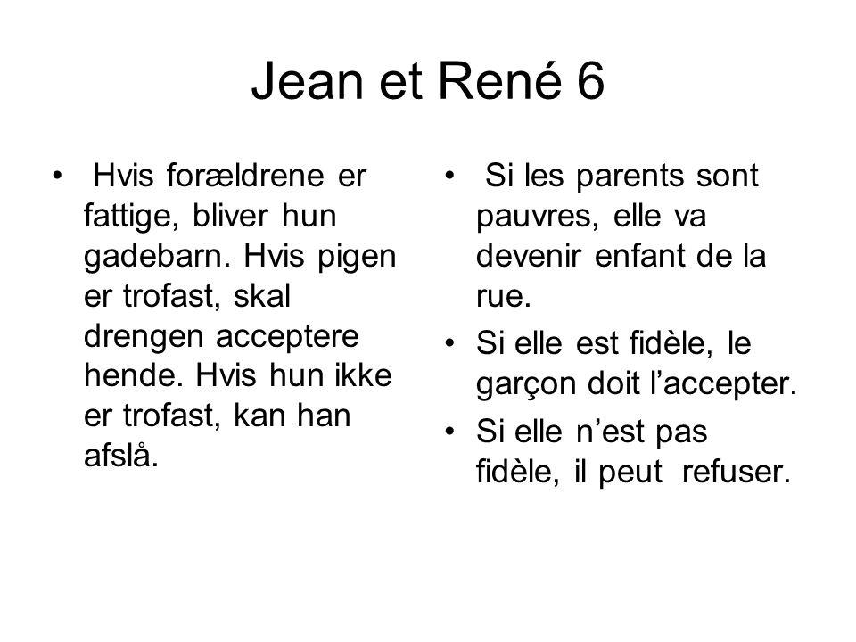 Jean et René 6 • Hvis forældrene er fattige, bliver hun gadebarn.