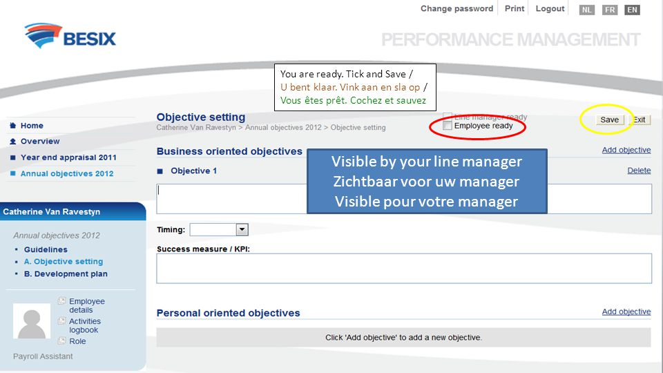 You are ready. Tick and Save / U bent klaar. Vink aan en sla op / Vous êtes prêt.