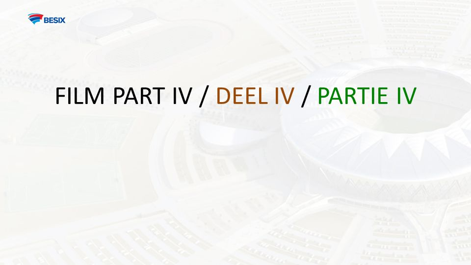 FILM PART IV / DEEL IV / PARTIE IV