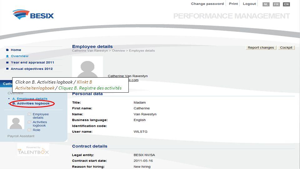 Click on B. Activities logbook / Klinkt B Activiteitenlogboek / Cliquez B. Registre des activités