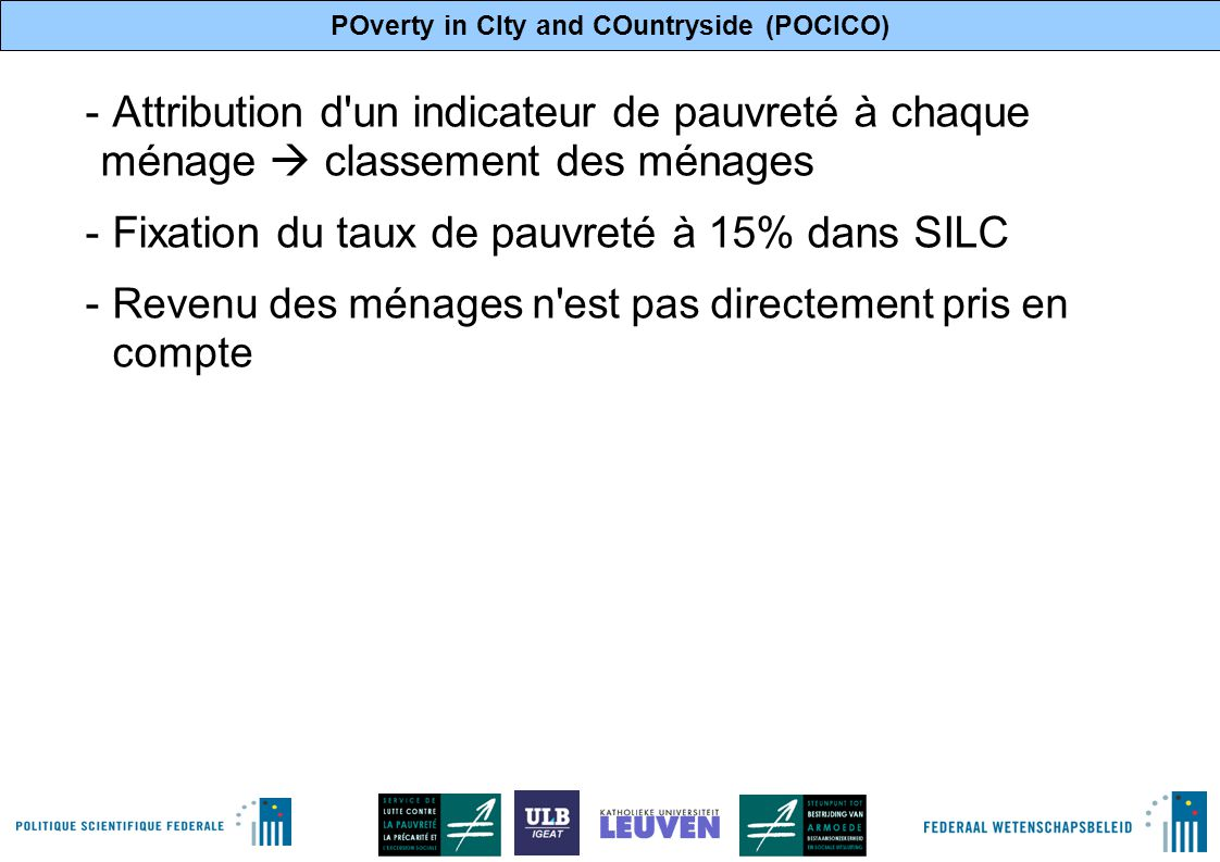 POverty in CIty and COuntryside (POCICO) 8 V. Résultats dans SILC